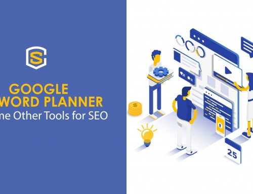 Google Keyword Planner & Some Other Tools for SEO